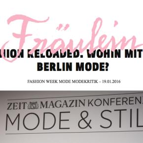 Fashion Reloaded. Wohin mit der Berlin Mode? // Fräulein Magazin Online