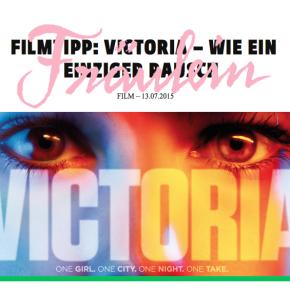 Filmtipp: Victoria – Wie ein einziger Rausch // Fräulein Magazin Online